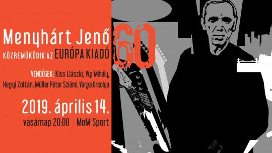 Menyhárt Jenő 60 concert