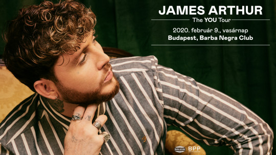 James Arthur - The You Tour 2020 | Budapest