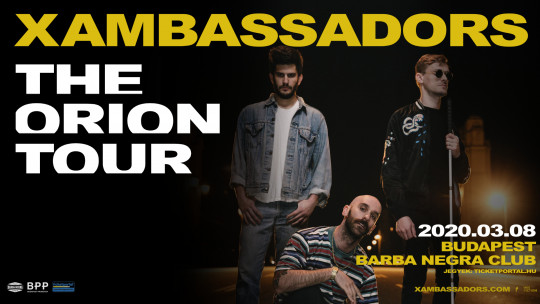 X Ambassadors - The Orion Tour | 2020 Budapest