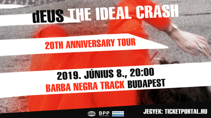 dEUS: The Ideal Crash Tour 2019, Budapest
